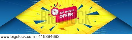 Last Minute Offer Banner. Abstract Background With Offer Message. Sale Timer Tag. Countdown Clock Pr