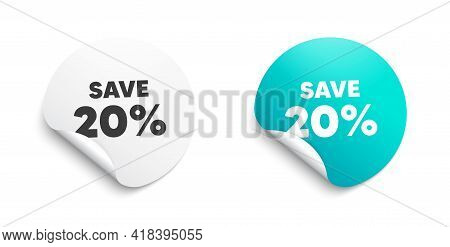 Save 20 Percent Off. Round Sticker With Offer Message. Sale Discount Offer Price Sign. Special Offer