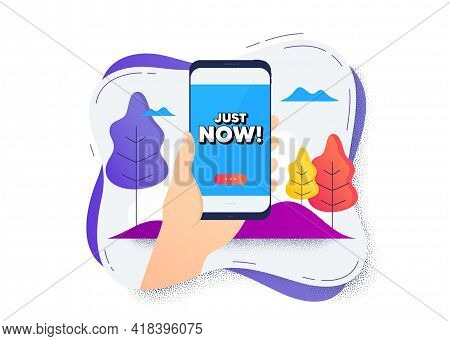 Just Now Symbol. Hand Hold Mobile Phone Icon. Smartphone Message. Special Offer Sign. Sale. Mobile P