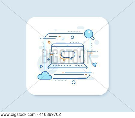Messenger Line Icon. Abstract Vector Button. Speech Bubble Sign. Chat Message Symbol. Messenger Line