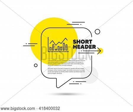 Financial Chart Line Icon. Speech Bubble Vector Concept. Economic Graph Sign. Stock Exchange Symbol.