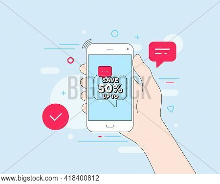 Save Up To 50 Percent. Mobile Phone With Offer Message. Discount Sale Offer Price Sign. Special Offe
