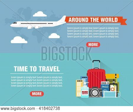 Travel Concept Design Flat Banners Set. Time To Travel. Around The World. Travel Icon. Safe Journey.