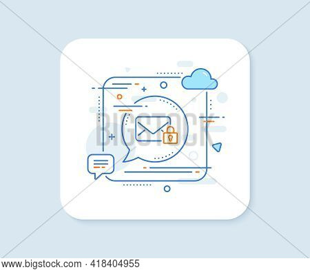 Secure Mail Line Icon. Abstract Square Vector Button. Private Message Correspondence Sign. E-mail Sy