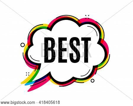Best Sign. Speech Bubble Vector Banner. Special Offer Sale Sign. Advertising Discounts Symbol. Thoug