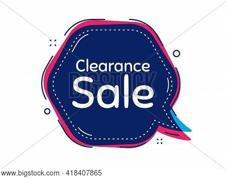 Clearance Sale Symbol. Thought Bubble Vector Banner. Special Offer Price Sign. Advertising Discounts