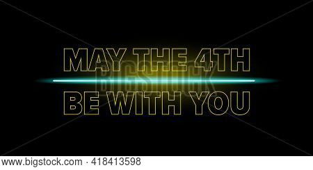May The 4th Be With You Holiday Greetings Vector Illustration With Text On Night Space Background. M
