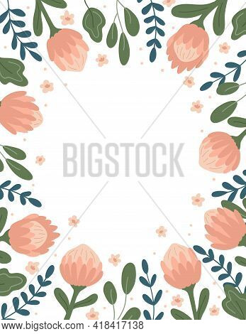 Hand Drawn Vector Frame With Protea Flower And Abstract Leaves On White Background. Ideal For Greeti