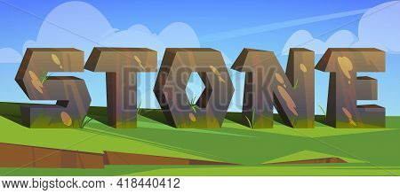 Cartoon Word Stone With Rock Letters Stand On Green Grass Under Cloudy Sky. Abc Characters, Abstract