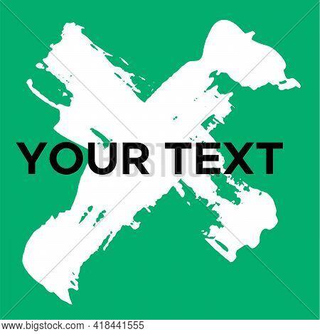 Vector Cross Shape On Green. White Cross Stamp. Icon, Logo, Banner Design. Cross Brush Abstract Stro
