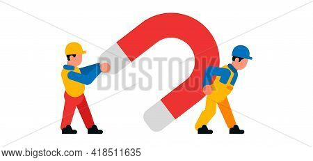 Workers Carrying A Large Magnet. Builders And Magnet. Attraction, Strength, Power. Vector Illustrati