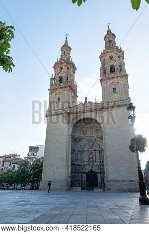 Logrono, La Rioja, Spain: 2021 April 25 : Facade Of The Co-cathedral Of Santa María De La Redonda Al