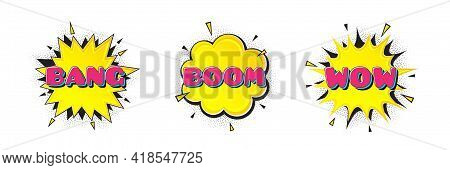 Comic Speech Bubbles With Bang, Boom And Wow Tags. Pop Art Surprise Expression Banners. Message Spee