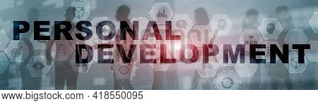 Personal Development And Growth. Elongated Background For Presentation