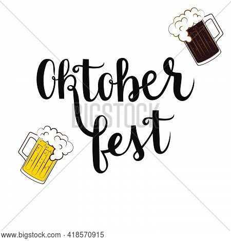 Oktoberfest Lettering Vector With Beer Mugs On White Background