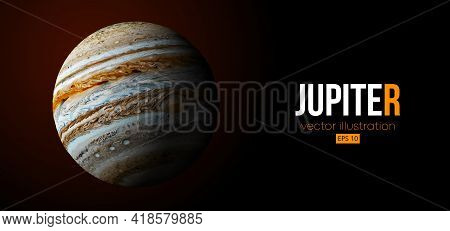 Realistic Jupiter Planet From Space. Vector Illustration
