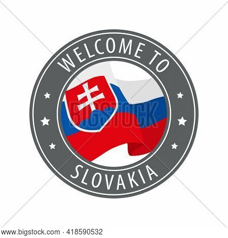 Welcome To Slovakia. Gray Stamp With A Waving Country Flag. Collection Of Welcome Icons.