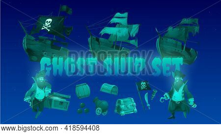 Ghost Ship Set With Pirate, Treasure Chest And Black Jolly Roger Flag. Vector Cartoon Icons Of Spiri