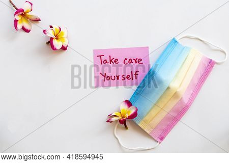 Take Care Yourself Message Card Handwriting With Colorful Mask For Health Care Covid19 Arrangement P