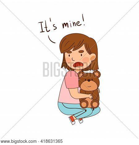 Greedy Girl Sitting On The Floor With Teddy Bear Vector Illustration