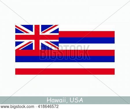 Hawaii Usa State Flag. Flag Of Hi, Usa Isolated On White Background. United States, America, America