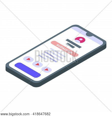 Phone Subscribe Icon. Isometric Of Phone Subscribe Vector Icon For Web Design Isolated On White Back