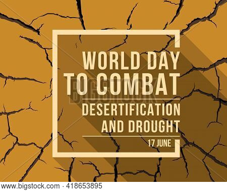 World Day To Combat Desertification And Drought Banner With Soft Yellow Text In Frame And Shadow On
