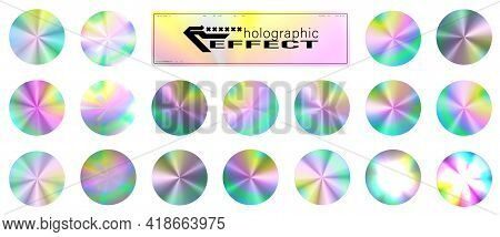Holographic Glitter Texture Collection. Round Shiny Gradient Foil Texture. Trendy Background For Log