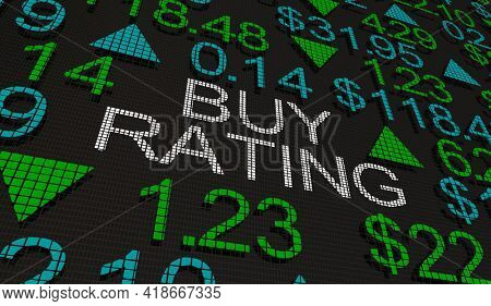 Buy Rating Recommendation Stocks Shares Undervalued Business Company 3d Illustration
