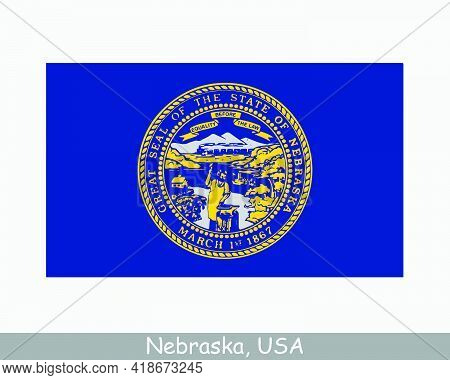 Nebraska Usa State Flag. Flag Of Ne, Usa Isolated On White Background. United States, America, Ameri