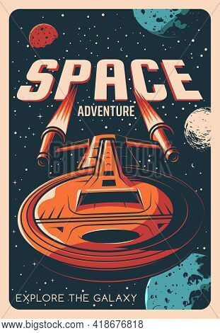 Space Adventure Retro Poster With Vector Universe Galaxy Planets, Stars And Spaceship. Astronomy Spa