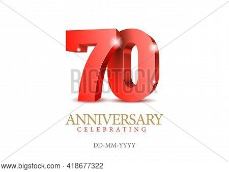 Anniversary 70. Red 3d Numbers. Poster Template For Celebrating