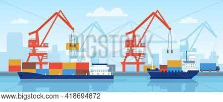 Cargo Ship In Port. Delivery Maritime Transport With Containers Loading In Harbour With Crane. Flat