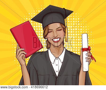 Happy Young Girl Graduate Student In Mantle And Graduation Cap Holding University Diploma In Her Han