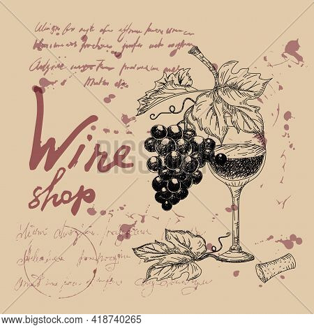 Wine Shop Products Hand Drawn Scetch. Grapes, Wooden Barrel, Bottles, Chees, Glass, Vintage Style Un