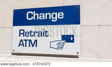 Change Retrait Atm Means In French Exchange Money Office And Square Shape Atm Sign In Wall Bank Agen