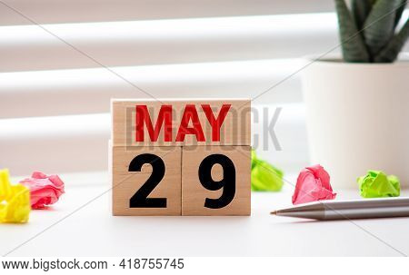 May 29 - May 29Th - Beautiful Spring - The Most Positive Season Of The Year - White Blocks With Date