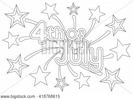 Coloring Page With A Festive Quote On A Background With Firework And Stars For 4th Of July American