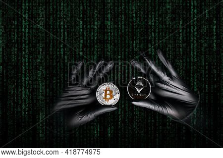 Hands In A Black Gloves Holding Bitcoin And Ethereum Coin. International Hacker Is Trying To Steel Y