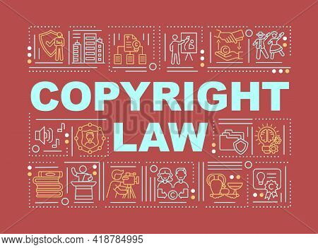 Copyright Law Word Concepts Banner. Protecting Author Intellectual Ideas. Infographics With Linear I