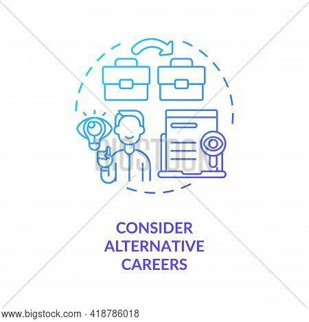 Consider Alternative Careers Concept Icon. Transition Job Idea Thin Line Illustration. Comparison Di