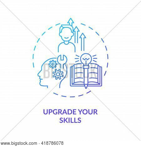 Upgrade Your Skills Concept Icon. Develop New Skills Idea Thin Line Illustration. Improve Yourself.