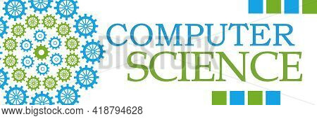 Computer Science Text Written Over Blue Green Background.