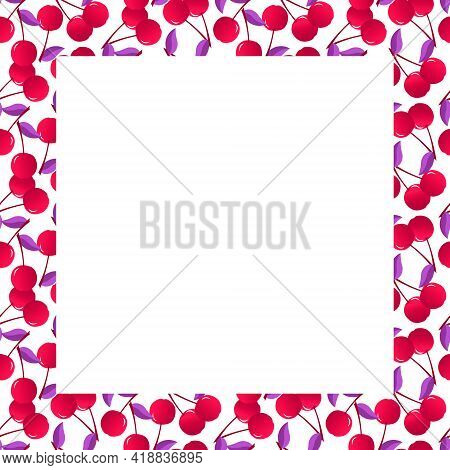 Card With Fresh Cherry Frame. Colorful Border With Fresh Berries. For Use In Menus, Napkins, Records