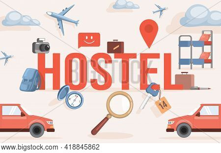 Hostel Word Vector Flat Banner Design. Red Car, Photo Camera, Airplane, Compass, Magnifying Glass An