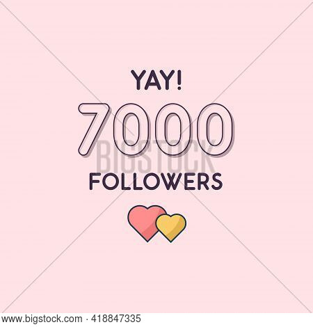Yay 7000 Followers Celebration, Greeting Card For 7k Social Followers.