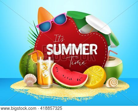 Summer Time Vector Banner Design. It's Summer Text In Island With Tropical Fruit Like Watermelon, Or