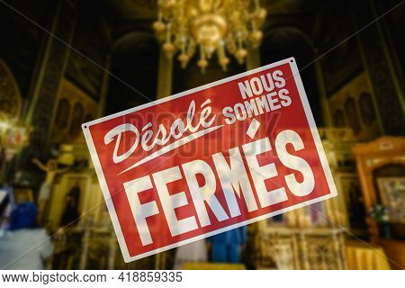 Sorry We Are Closed Lettering In French. Church Is Closed Sign. Cancellation Of Church Services Beca