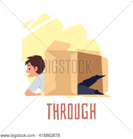 Preposition Place Through With Boy Who Use Carton Box Demonstrating It Position.