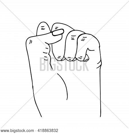 Fist Raised Up. Fist Drawn By Hand In The Style Of Black And White Graphics. The Concept Of The Stru